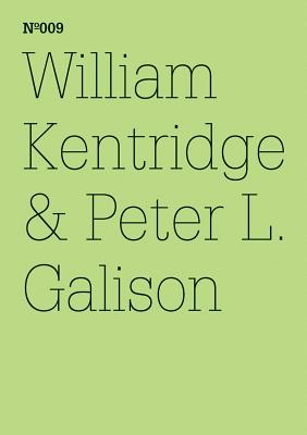 William Kentridge and Peter L. Galison: The Refusal of Time - Kentridge, William, and Galison, Peter L.