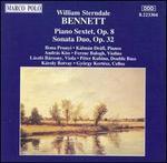 William Sterndale Bennett: Piano Sextet; Sonata Duo