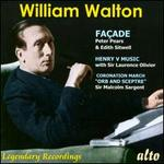 "William Walton: Façade; Henry V Music; Coronation March ""Orb and Sceptre"""