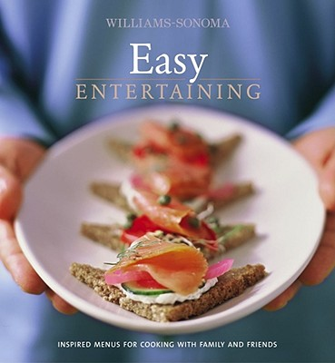 Williams-Sonoma Easy Entertaining - Dolese, George