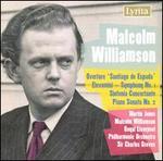 Williamson: Santiago de Espada; Elevamini; Sinfonia Concertante; Piano Sonata No. 2