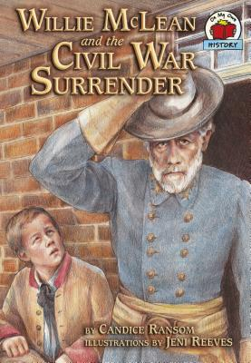 Willie McLean and the Civil War Surrender - Ransom, Candice