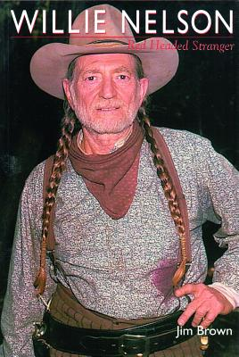 Willie Nelson: Red-Headed Stranger - Brown, Jim