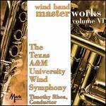 Wind Band Masterworks, Vol. 6