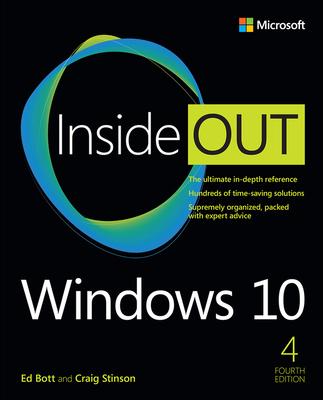 Windows 10 Inside Out - Bott, Ed, and Stinson, Craig