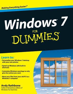 Windows 7 for Dummies - Rathbone, Andy