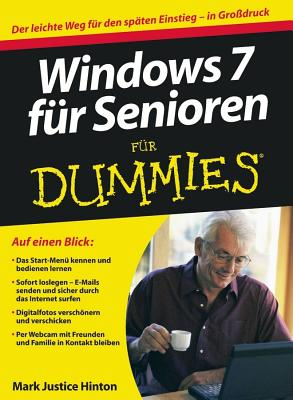 Windows 7 Fur Senioren Fur Dummies - Hinton, Mark Justice, and Muhr, Judith (Translated by)