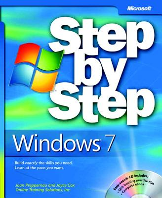 Windows 7 Step by Step - Preppernau, Joan, and Cox, Joyce, and Online Training Solutions, Inc.