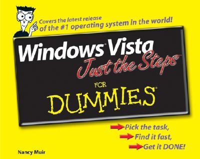 Windows Vista Just the Steps for Dummies - Muir, Nancy
