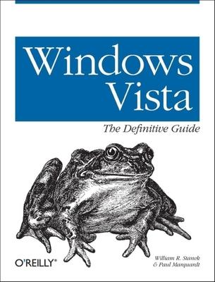 Windows Vista: The Definitive Guide - Stanek, William R