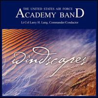 Windscapes - United States Air Force Academy Band