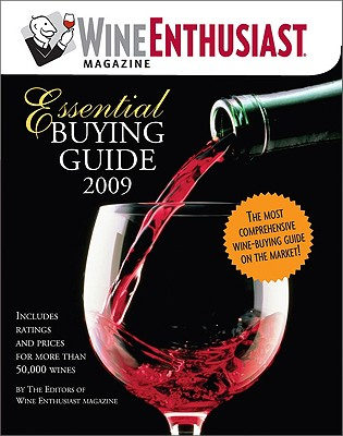 Wine Enthusiast Magazine Essential Buying Guide - Wine Enthusiast (Editor)