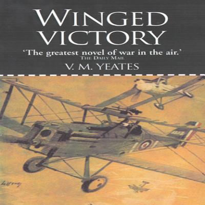 Winged Victory - Yeates, V M