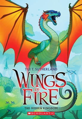 Wings of Fire #3: Hidden Kingdom - Sutherland, Tui,T