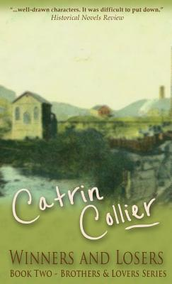 Winners and Losers - Collier, Catrin