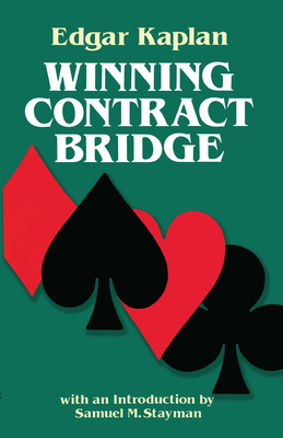 Winning Contract Bridge - Kaplan, Edgar