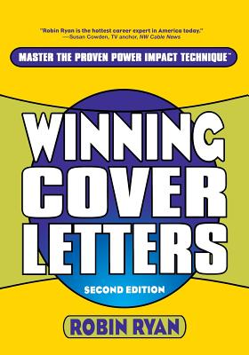 Winning Cover Letters - Ryan, Robin