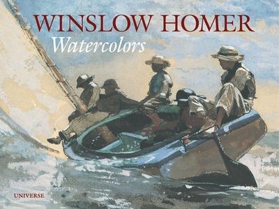 Winslow Homer: Watercolors - Cikovsky, Nicolai (Editor)