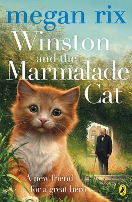 Winston and the Marmalade Cat - Rix, Megan