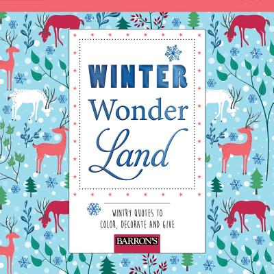 Winter Wonderland: Wintry Quotes to Color, Decorate, and Give - Arsedition