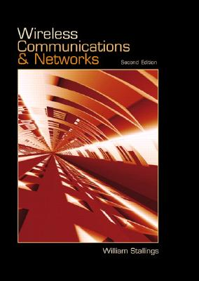 Wireless Communications and Networks - Stallings, William, PH.D.