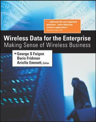Wireless Data for the Enterprise - Fridman, Boris, and Bass, Judy, and Faigen, George S