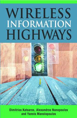 Wireless Information Highways - Katsaros, Dimitrios