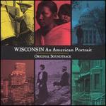 Wisconsin: An American Portrait