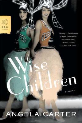 Wise Children - Carter, Angela