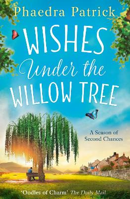 Wishes Under The Willow Tree - Patrick, Phaedra