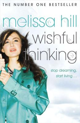 Wishful Thinking - Hill, Melissa