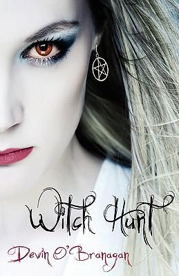 Witch Hunt - O'Branagan, Devin