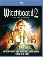 Witchboard 2: The Devil's Doorway [Blu-ray]