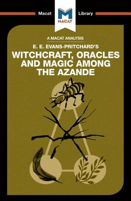Witchcraft, Oracles and Magic Among the Azande - Wheater, Kitty