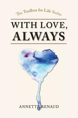 ''With Love, Always'' - Renaud, Annette