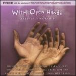 With Open Hands: Artists in Worship