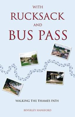 With Rucksack and Bus Pass - Hansford, Beverley