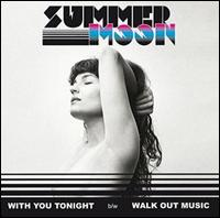With You Tonight - Summer Moon