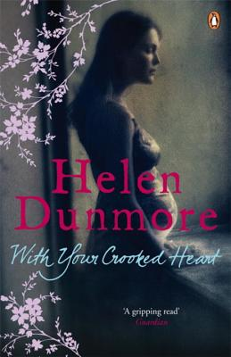 With Your Crooked Heart - Dunmore, Helen