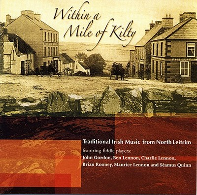 Within a Mile of Kilty - Gordon, John, Professor (Compiled by)