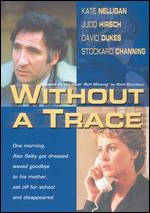 Without a Trace - Stanley Jaffe