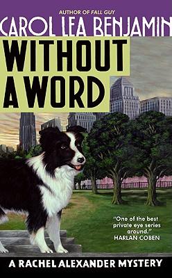 Without a Word: A Rachel Alexander Mystery - Benjamin, Carol Lea