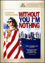 Without You I'm Nothing - John Boskovich