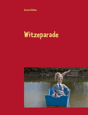 Witzeparade - Kohler, Gerhard