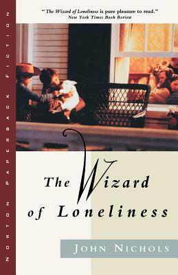 Wizard of Loneliness - Nichols, John