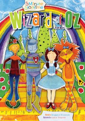 Wizard of Oz - Blossom, Maggie (Retold by), and Baum, L Frank (Original Author)