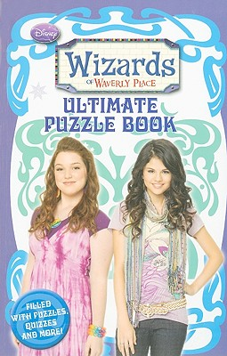 Wizards of Waverly Place Ultimate Puzzle Book - Greenwald, Todd J