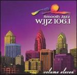 WJJZ 106.1: Smooth Jazz Sampler, Vol. 11