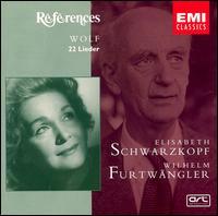Wolf: 22 Lieder - Elisabeth Schwarzkopf (soprano); Wilhelm Furtwängler (piano)