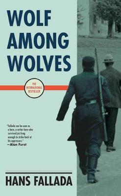 Wolf Among Wolves - Fallada, Hans